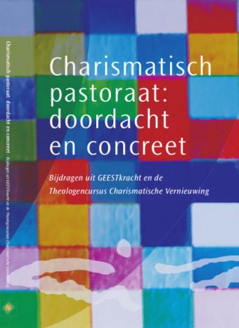 Charismatisch pastoraat: Doordacht en concreet