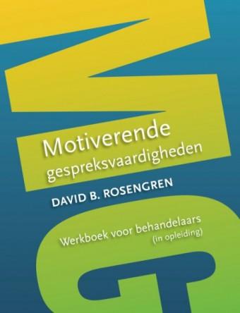 Motiverende Gespreksvaardigheden: Werkboek voor behandelaars